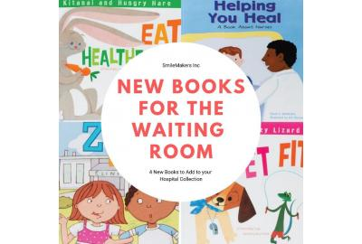 4 New Books for Your Child Life Patient Library