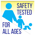 Safety Tested For All Ages