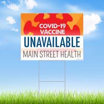 COVID-19 Vaccine Unavailable Yard Sign