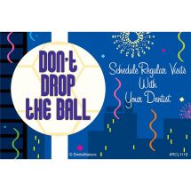 Don't Drop the Ball New Year Dental Recall Cards