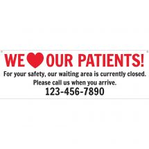 We Love Our Patients Custom Banner