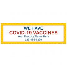 We Have COVID Vaccines Banner