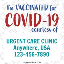Custom Vaccinated for COVID Courtesy of Stickers