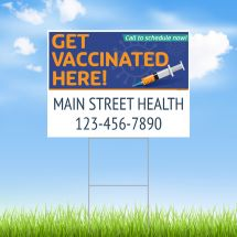 Schedule Your Vaccine Now Yard Sign