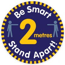 Be Smart, Stand 2 Metres Apart Floor Decal