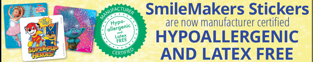 SmileMakers stickers are now Manufacturer Certified Hypoallergenic & Latex Free! No one else can say that!