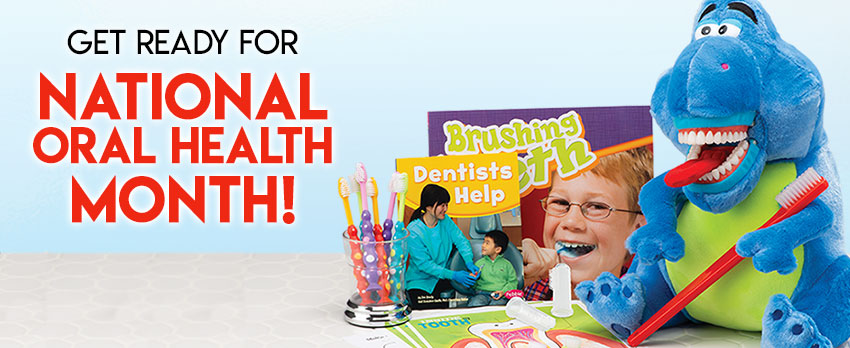 Get Ready for National Oral Health Month